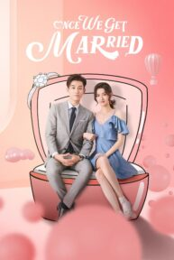 once we get married 869 poster